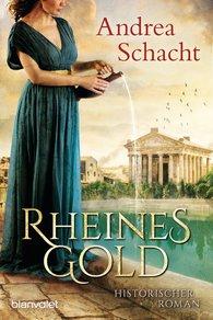 Andrea  Schacht - Rheines Gold