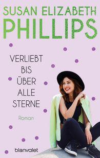 Susan Elizabeth  Phillips - Verliebt bis über alle Sterne