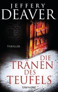 Jeffery  Deaver - Die Tränen des Teufels