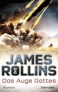 James  Rollins - Das Auge Gottes