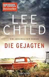 Lee  Child - Die Gejagten