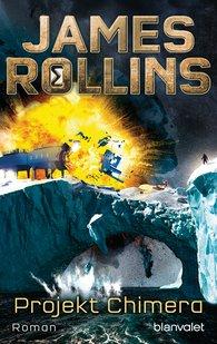 James  Rollins - Projekt Chimera