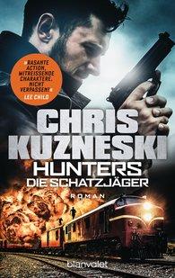 Chris  Kuzneski - Hunters - Die Schatzjäger