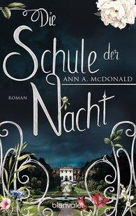 Ann A.  McDonald - Die Schule der Nacht