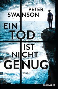 Peter  Swanson - Ein Tod ist nicht genug