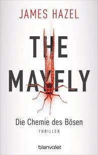 James  Hazel - The Mayfly - Die Chemie des Bösen