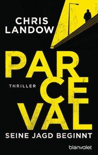 Chris  Landow - Parceval – His Hunt Begins