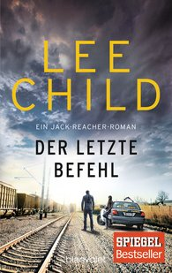 Lee  Child - Der letzte Befehl