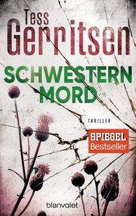 Tess  Gerritsen - Schwesternmord