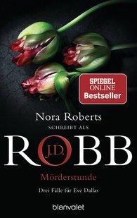 J.D.  Robb - Mörderstunde
