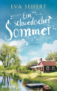 Eva  Seifert - A Swedish Summer