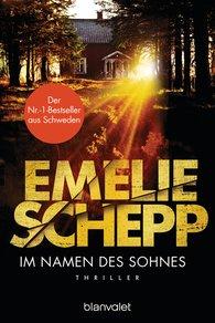 Emelie  Schepp - Im Namen des Sohnes