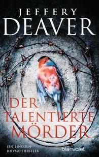 Jeffery  Deaver - Der talentierte Mörder