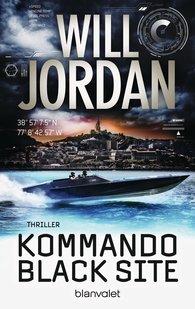 Will  Jordan - Kommando Black Site