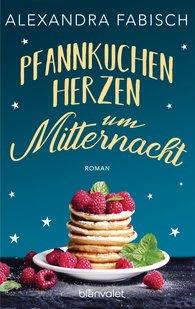 Alexandra  Fabisch - Pancake Hearts at Midnight