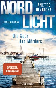 Anette  Hinrichs - Northern Lights – The Murderer's Trail