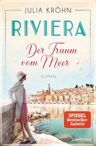 Julia  Kröhn - Riviera – Dream of the Sea