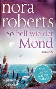 Nora  Roberts - So hell wie der Mond