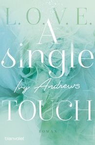 Ivy  Andrews - A Single Touch