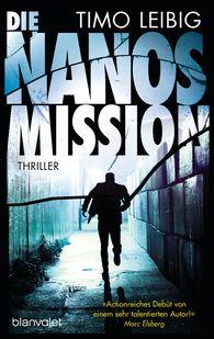 Timo  Leibig - Die Nanos-Mission