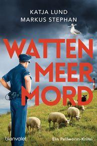Katja  Lund, Markus  Stephan - Murder on the Mud Flats