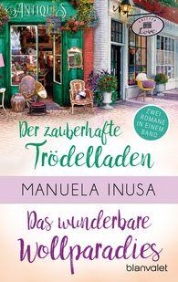 Manuela  Inusa - Valerie Lane - Der zauberhafte Trödelladen / Das wunderbare Wollparadies