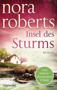 Nora  Roberts - Insel des Sturms