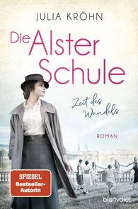 Julia  Kröhn - The Alster School – Times of Change