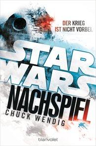 Chuck  Wendig - Star Wars™ - Nachspiel