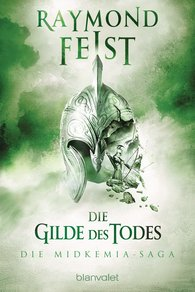 Raymond  Feist - Die Midkemia-Saga 3