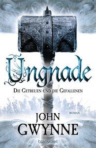 John  Gwynne - Ungnade - Die Getreuen und die Gefallenen 4