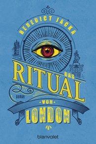 Benedict  Jacka - Das Ritual von London