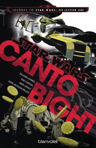 Saladin  Ahmed, Rae  Carson, Mira  Jackson, John  Jackson Miller - Star Wars™ - Canto Bight