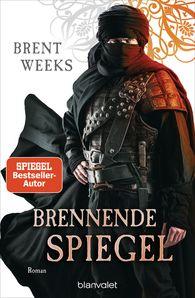 Brent  Weeks - Brennende Spiegel