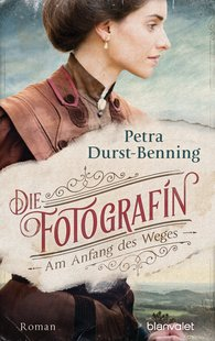 Petra  Durst-Benning - The Photographer – At the Beginning of the Road