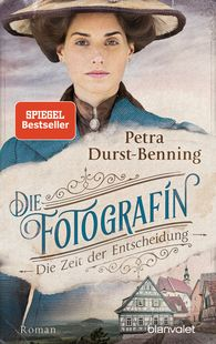 Petra  Durst-Benning - The Photographer – The Time of Decision (Vol. 2)