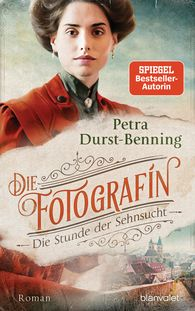 Petra  Durst-Benning - The Photographer – The Hour of Longing