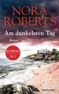 Nora  Roberts - Am dunkelsten Tag
