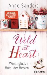 Anne  Sanders - Wild at Heart – Winter Bliss in the Hotel of Hearts