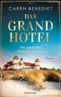 Caren  Benedikt - The Grand Hotel – Reaching for the Stars