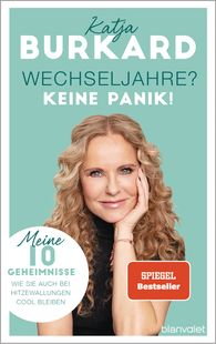Katja  Burkard - Menopause?  -  - No Need to Panic!