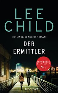 Lee  Child - Der Ermittler