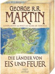 George R.R.  Martin - Die Länder von Eis und Feuer