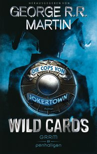 George R.R.  Martin - Wild Cards - Die Cops von Jokertown