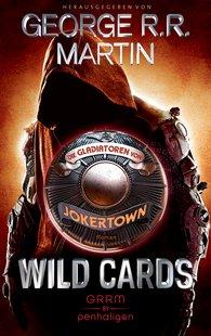 George R.R.  Martin - Wild Cards - Die Gladiatoren von Jokertown