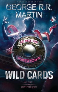 George R.R.  Martin - Wild Cards - Die Hexe von Jokertown