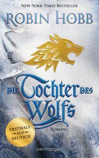 Robin  Hobb - Die Tochter des Wolfs