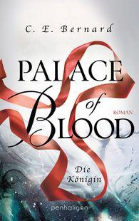 C. E.  Bernard - Palace of Blood - Die Königin
