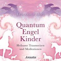 Eva-Maria  Mora - Quantum Engel Kinder CD