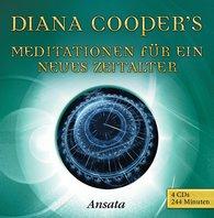 Diana  Cooper - Meditationen für ein neues Zeitalter